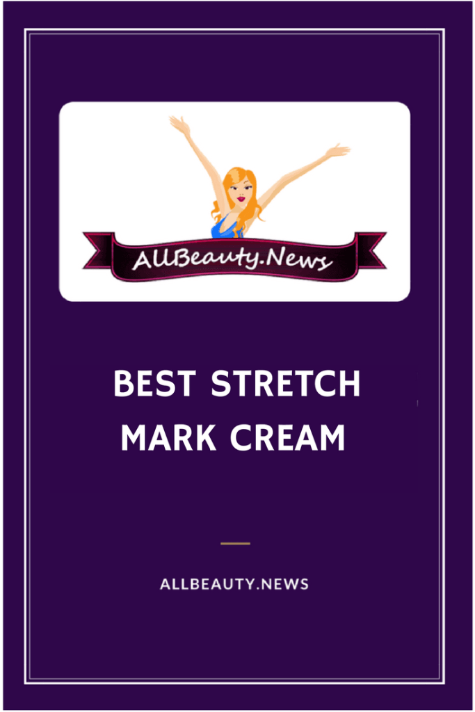 check out this article for the best stretch mark cream