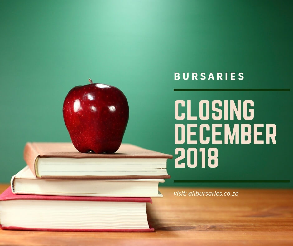 Bursaries Closing in December 2018