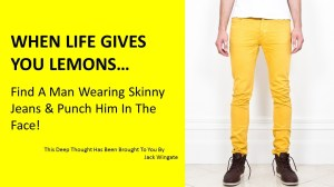 ALLCHOICE-Insurance-Skinny Jeans Thought