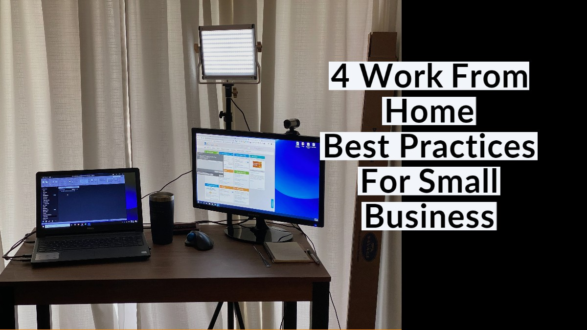 Work From Home Best PRactices For Small Business | Remote Work Best Practices