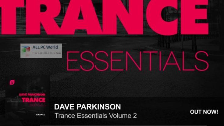 Dave-Parkinson-Trance-Essentials-Volume-2-Setup-Free-Download