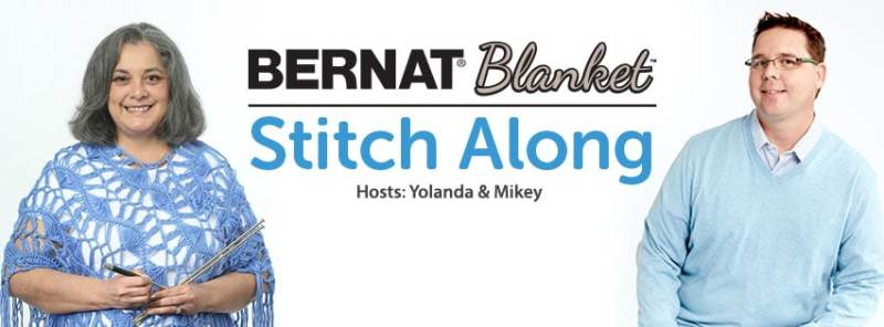 Bernat Blanket Stitch Along hosts Yolanda and Mikey