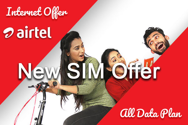 Airtel New SIM Offer