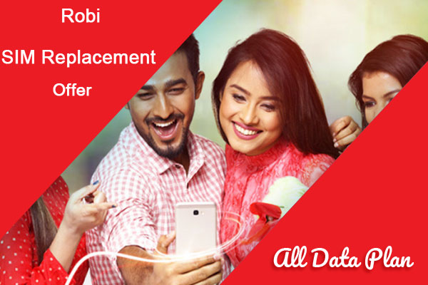 Robi SIM Replacement Offer