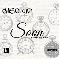 "ADNExclusive: Chicago Music Group Chise Up Drops New Single ""Soon"" (Listen)"