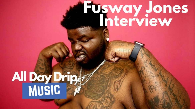 STREET RADAR: INTERVIEW WITH ATLANTA RAPPER FUSWAY JONES