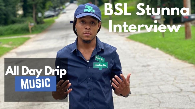 STREET RADAR: INTERVIEW WITH RISING RAP STAR BSL STUNNA