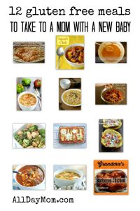 12 Gluten Free Meals to Take To a Mom with a New Baby: Take Them a [Gluten Free] Meal!