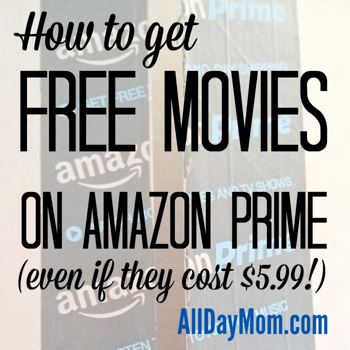 How To Rent Free Amazon Prime Movies Even If They Cost