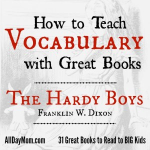 How to Teach Vocabulary with Great Books! The Hardy Boys 1: The Tower Treasure