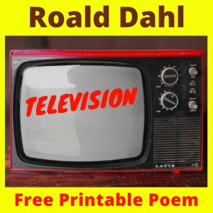 """Get a free printable poem for Roald Dahl Month in September! """"Television"""" poem by Roald Dahl - perfect for TV Turnoff Week and Family Literacy Month in April too!"""