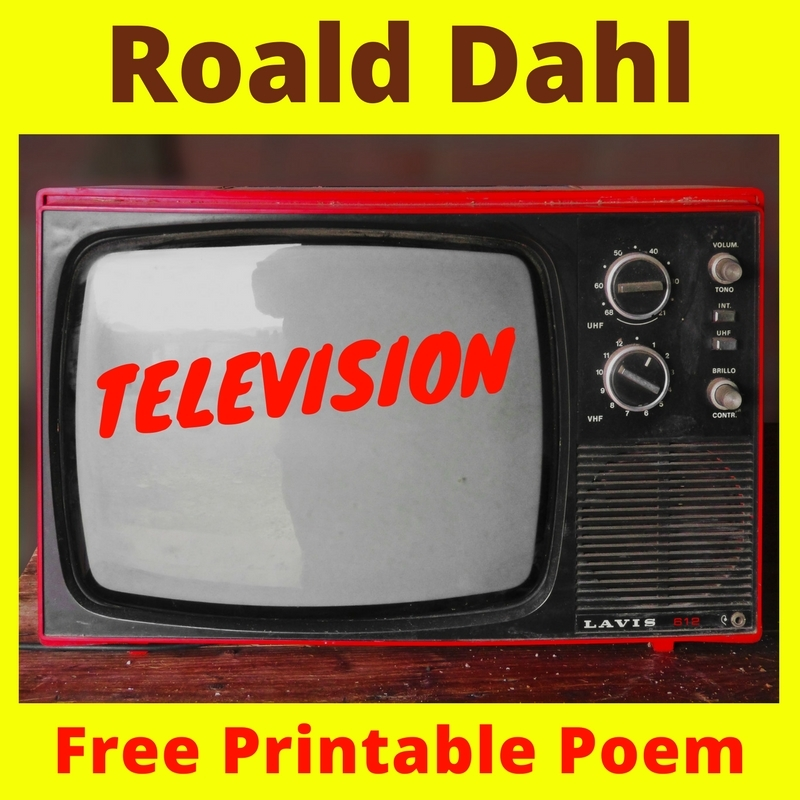 "Get a free printable poem for Roald Dahl Month in September! ""Television"" poem by Roald Dahl - perfect for TV Turnoff Week and Family Literacy Month in April too!"