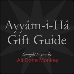 Ayyam-i-Ha Gift Guide 2021 - Alldonemonkey.com
