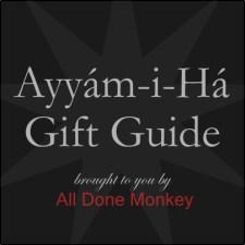 Ayyam-i-Ha Gift Guide