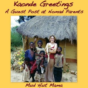 Kaonde-Greetings-Mud-Hut-Mama