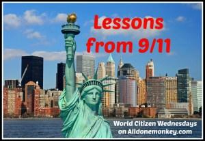 Lessons from 9-11 - World Citizen Wednesdays on Alldonemonkey.com