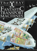 X-Ray Picture Book of Fascinating Transport Vehicles