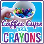 Coffee Cups and Crayons