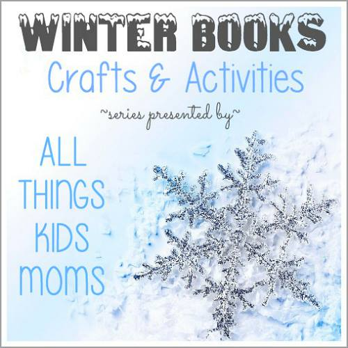 Winter Books Crafts & Activities - All Things Kids