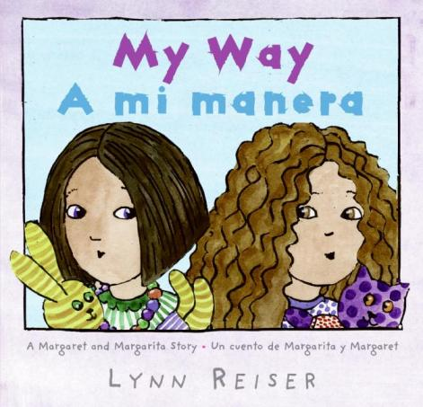 Book Review: My Way - A mi manera - Lynn Reiser