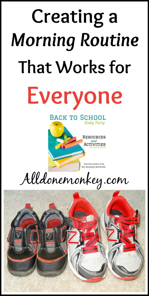 Creating a Morning Routine that Works for Everyone {Back to School Linky Party} - Alldonemonkey.com