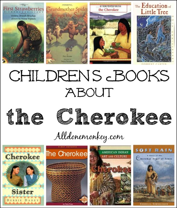 Children's Books About the Cherokee | Alldonemonkey.com