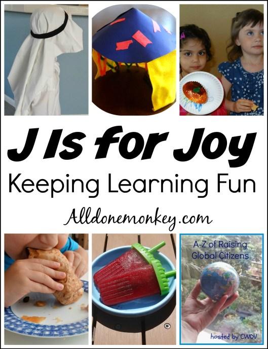 J Is for Joy: Keeping Learning Fun | Alldonemonkey.com