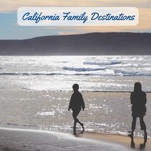 California Family Destinations