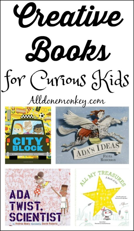 Creative Books for Curious Kids | Alldonemonkey.com
