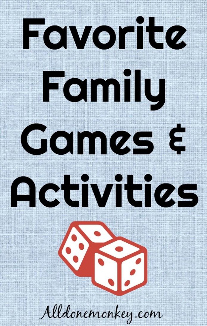 Favorite Family Games & Activities | Alldonemonkey.com