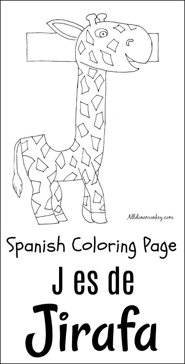 Spanish Coloring Page: J es de Jirafa - All Done Monkey