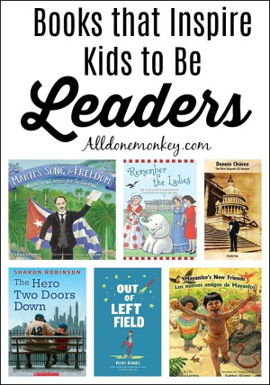 Books that Inspire Kids to Be Leaders