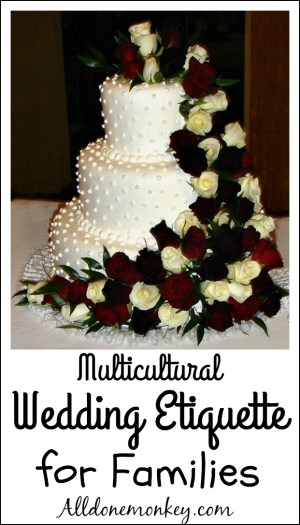 Multicultural Guide to Wedding Etiquette for Families