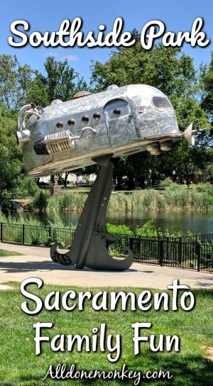 Sacramento Family Fun: Southside Park