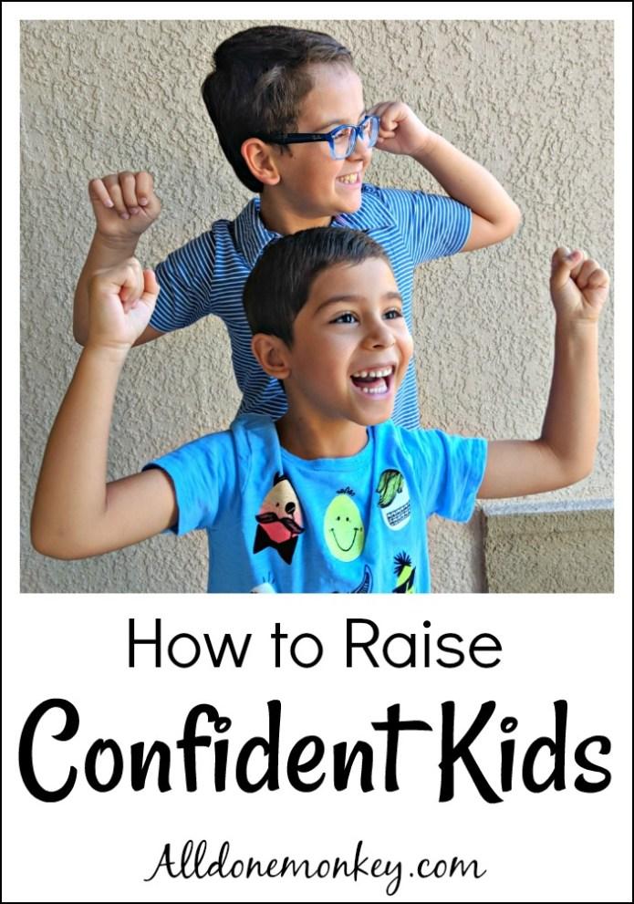 How to Raise Confident Kids: 5 Pro Tips | Alldonemonkey.com