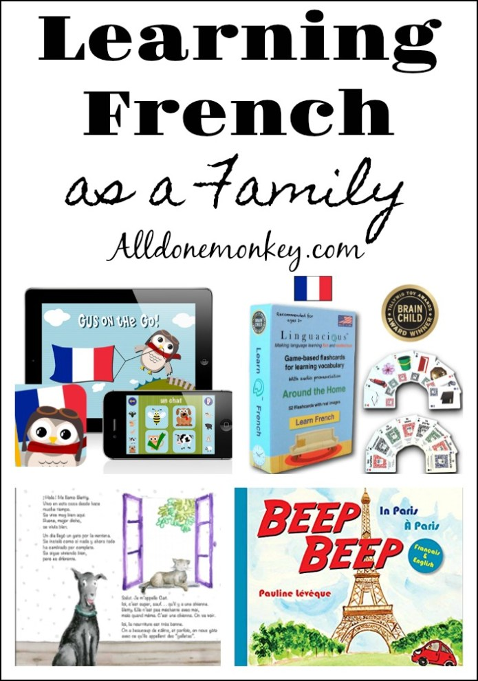 Learn French as a Family: Favorite Resources | Alldonemonkey.com