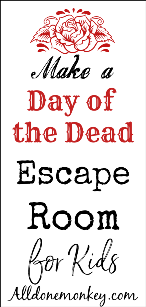 Day of the Dead Activity for Kids: Make an Escape Room | Alldonemonkey.com