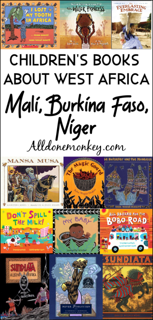 Children's Books About West Africa: Mali, Burkina Faso, Niger | Alldonemonkey.com