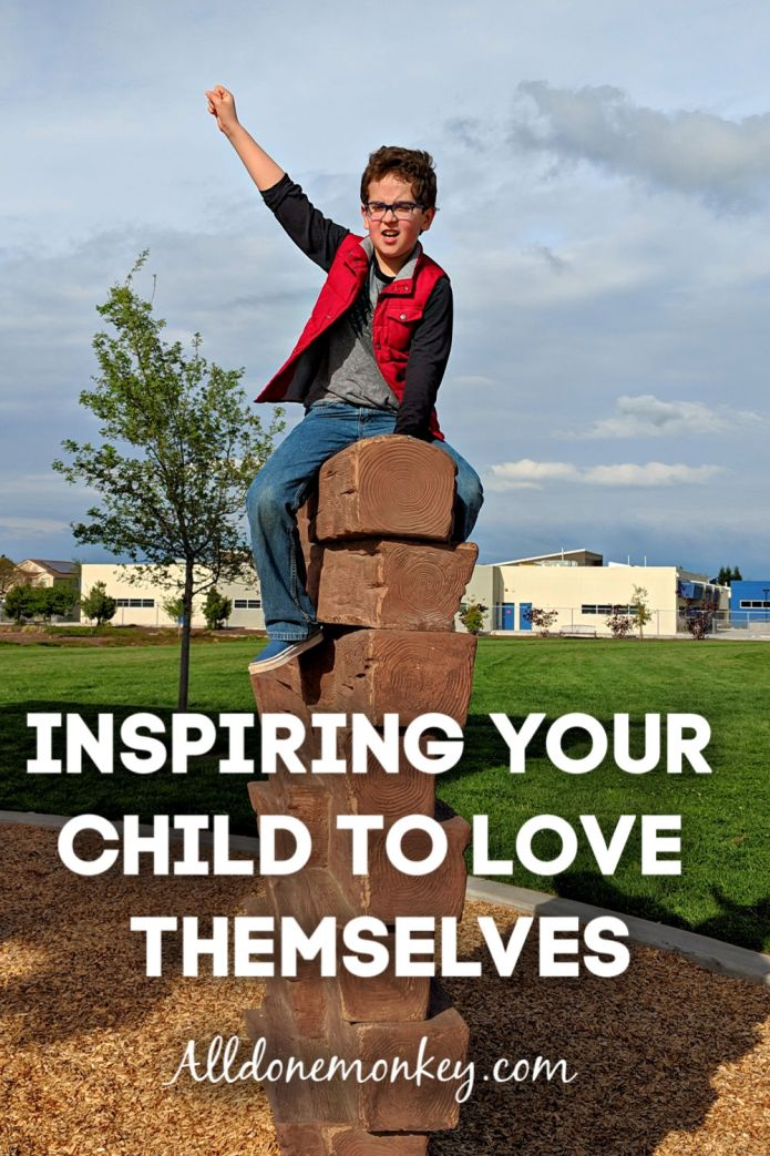 Inspiring Your Child to Love Themselves | Alldonemonkey.com