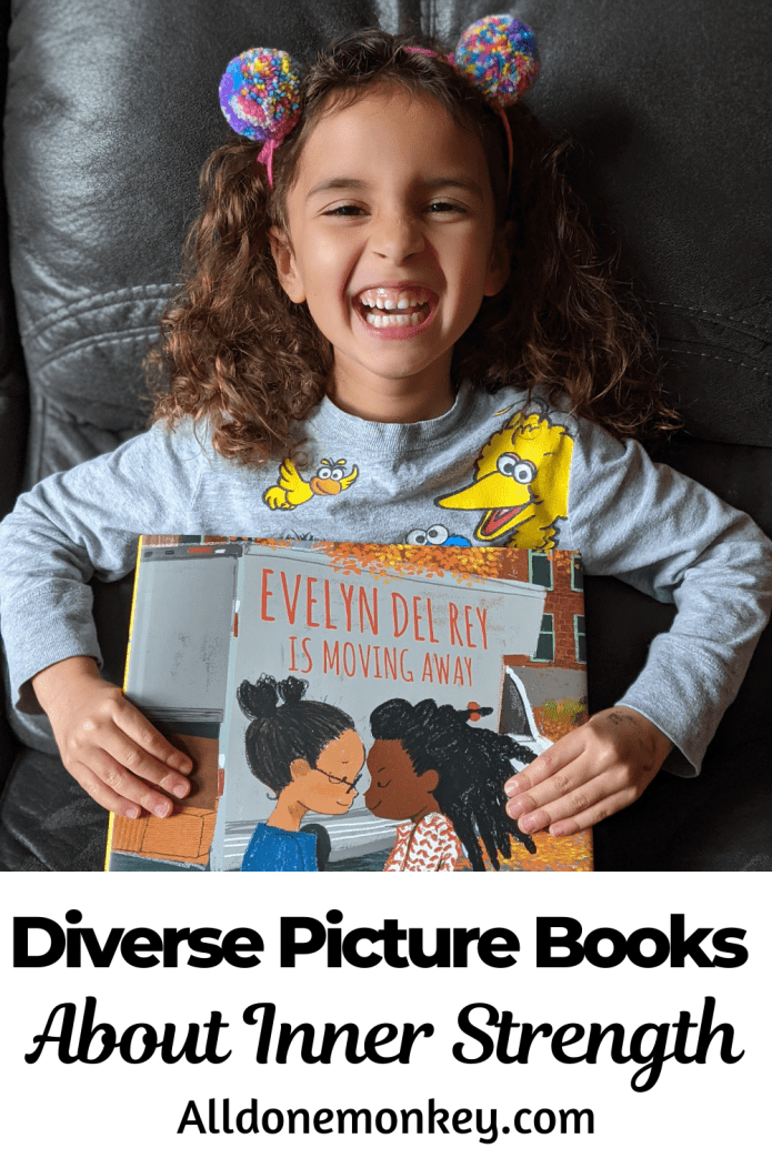 Diverse Picture Books About Inner Strength | Alldonemonkey.com