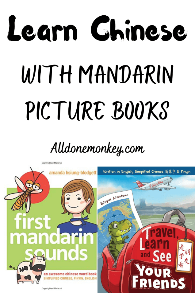 Learn Chinese with Mandarin Picture Books | Alldonemonkey.com