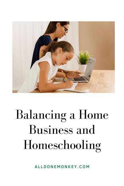 Balancing a Home Business and Homeschooling | Alldonemonkey.com