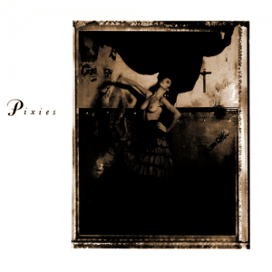 The Pixies Surfer Rosa