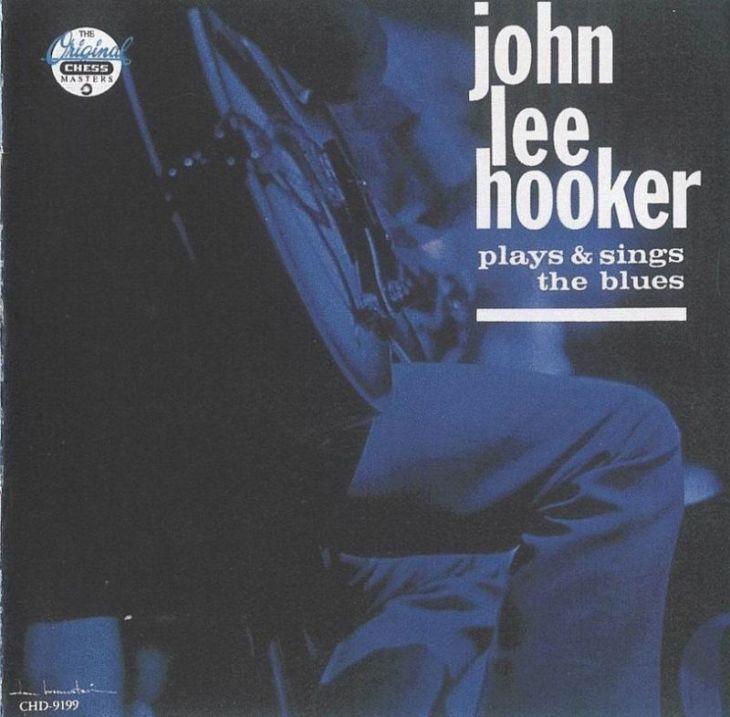 John Lee Hooker Plays and Sings the Blues