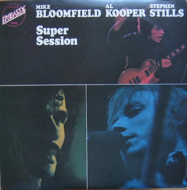 mike_bloomfield_al_kooper_stephen_stills-super_session