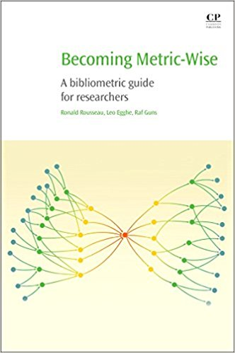 Becoming Metric-Wise: A Bibliometric Guide for Researchers (Chandos Information Professional Series)-Original PDF