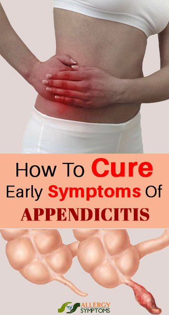 How-To-Cure-Early-Symptoms-Of-Appendicitis