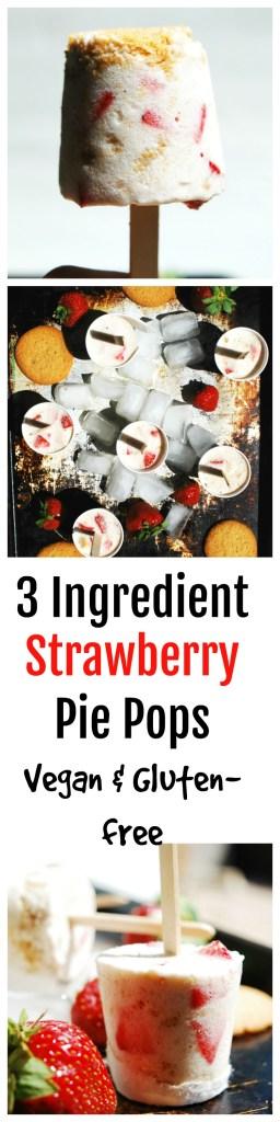 3 Ingredient Strawberry Pie Pops Recipe Vegan & Gluten-free