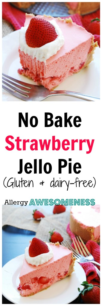 No-Bake Strawberry Jello Pie Recipe by AllergyAwesomeness