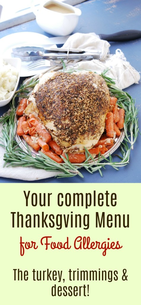 A complete Thanksgiving Menu for Food Allergies
